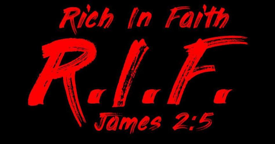 Rich in Faith R.I.F.